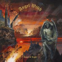 Angel Witch - Angel Of Light