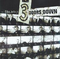 3 Doors Down, Better