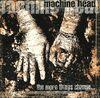 MachineHead, MoreChange