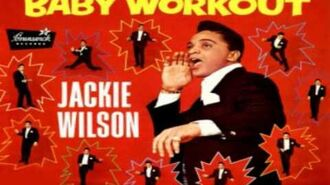 Jackie Wilson Baby Workout Original Studio