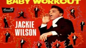 Jackie Wilson Baby Workout Original Studio