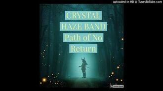 Crystal Haze Band - Path of No Return