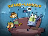 Scare-Larious