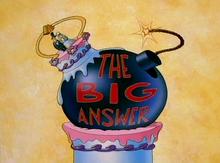 The Big Answer