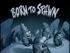 Born to Spawn