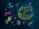 Belch of Destiny