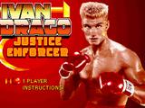 Ivan Drago: Justice Enforcer