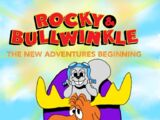 Rocky and Bullwinkle: The New Adventures Beginning