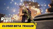 Rogue Heist - Closed Beta Trailer