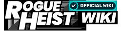 Official Rogue Heist Wiki
