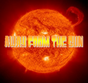 Away From the Sun