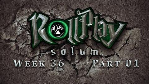 RollPlay Solum - Week 36 - Part 1 - Tabletop D&D Campaign