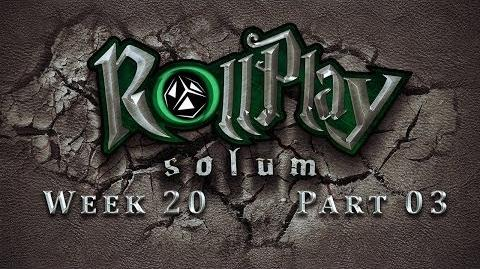 RollPlay Solum - Week 20 - Part 3 - Tabletop D&D Campaign