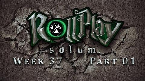 RollPlay Solum - Week 37 - Part 1 - Tabletop D&D Campaign