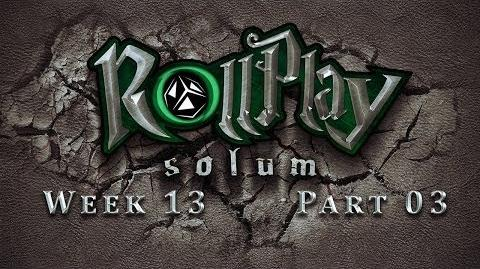 RollPlay Solum - Week 13 - Part 3 - Tabletop D&D Campaign