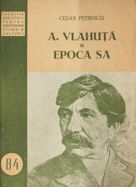 Cezar-petrescu-alexandru-vlahuta-si-epoca-sa-1226