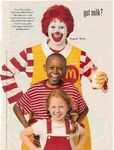Ronald McDonald got milk