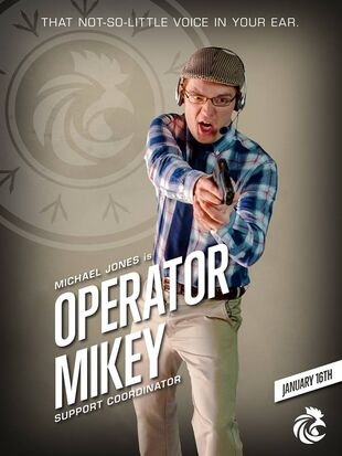 Operator Mikey