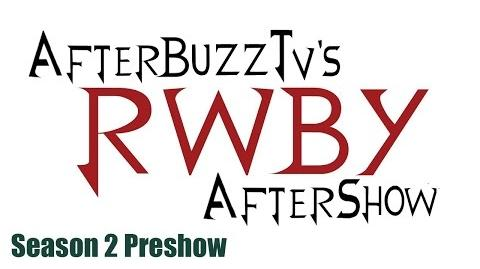 RWBY After Show w Miles Luna and Kerry Shawcross Season 1 Recap and Season 2 Preshow AfterBuzz TV