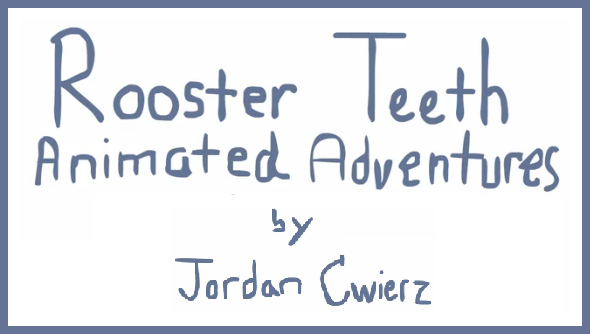 The Rooster Teeth Animated Adventure Are A Series Of Animated Shorts That Retell The Favorite Storys From The Rt Podcast The Animated Adventure Are Created