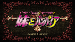 Rosario + Vampire Episode 15 Title Card