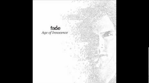 Fade Age of innocence (track 01 Last Man Standing)
