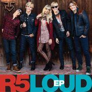 R5 EP Loud