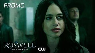Roswell, New Mexico Season 2 Episode 2 We Are Floating In Space Promo The CW