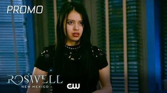 Roswell, New Mexico Season 2 Episode 4 What If God Was One Of Us Promo The CW