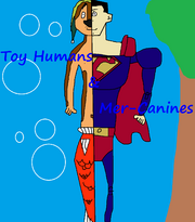 Toy Humans & Mer-Canines