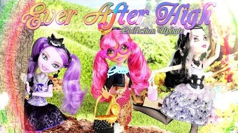 Doll Review Ever After High Collection Update