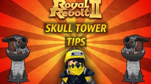 Royal Revolt 2 - Tutorial Skull Tower Tips !