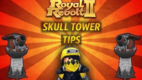 Royal Revolt 2 - Tutorial Skull Tower Tips!