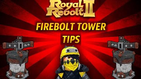 Royal Revolt 2 - Tutorial Firebolt Tower Tips !
