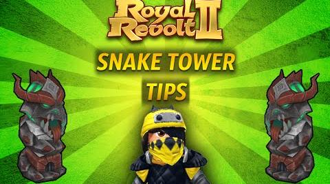 Royal Revolt 2 - Tutorial Snake Tower Tips !