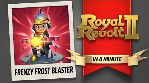 Royal Revolt 2 - The Frenzy Frost Blaster