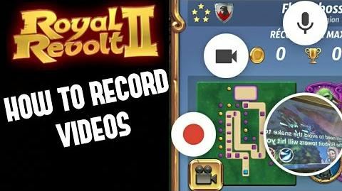 ROYAL REVOLT 2 - HOW TO RECORD VIDEOS ON ANDROID & iOS