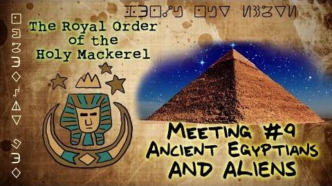 ANCIENT EGYPTIANS AND ALIENS IN GRAVITY FALLS The Royal Order of the Holy Mackerel