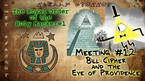 BILL CIPHER AND THE EYE OF PROVIDENCE GRAVITY FALLS The Royal Order of the Holy Mackerel