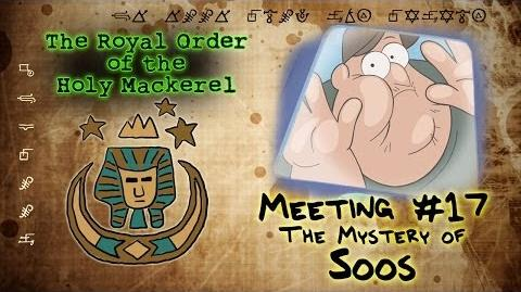 THE MYSTERY OF SOOS GRAVITY FALLS The Royal Order of the Holy Mackerel
