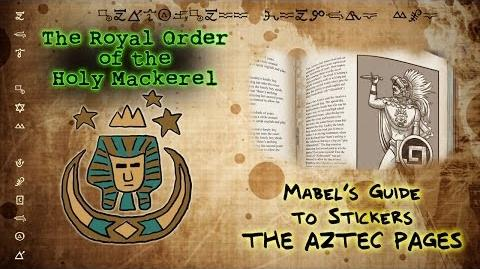 MABEL'S GUIDE TO STICKERS - THE AZTEC PAGES The Royal Order of the Holy Mackerel