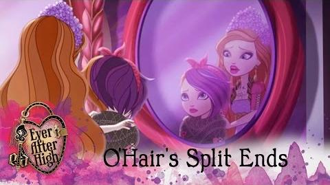 O'Hair's Split Ends Ever After High