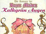Die Romane der Rozen Maiden: Kalkgrün Augen
