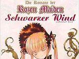Die Romane der Rozen Maiden: Schwarzer Wind