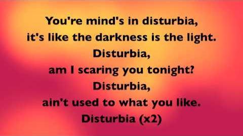 Disturbia Lyrics -- Rihanna