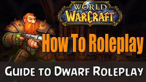 How To Roleplay a Dwarf in World of Warcraft RP Guide