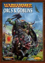 WH Orcs and Goblins