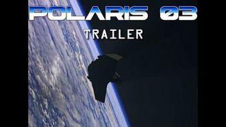 Polaris 03 - English trailer