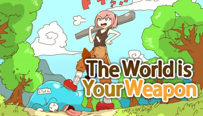 The World is Your Weapon | RPG Maker Wiki | FANDOM powered