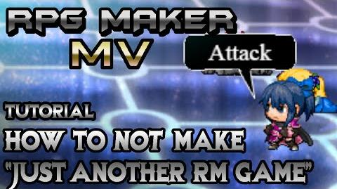 """RPG Maker MV Tutorial How To NOT Make """"Just Another RPG Maker Game"""""""